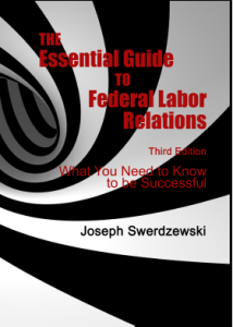 The Essential Guide to Federal Labor Relations