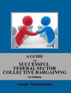 A Guide to Successful Federal Sector Collective Bargaining